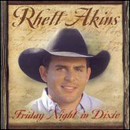 Rhett Akins: 'Friday Night in Dixie' (Koch Records, 2002)