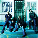 Rascal Flatts: 'Me & My Gang' (Lyric Street Records, 2006)