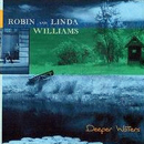 Robin & Linda Williams: 'Deeper Waters' (Red House Records, 2004)