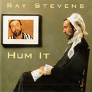 Ray Stevens: 'Hum It' (MCA Records, 1996)