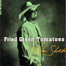 Ricky Van Shelton: 'Fried Green Tomatoes' (Audium Records, 2000)