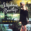 Stephanie Bentley: 'Hopechest' (Epic Records, 1996)