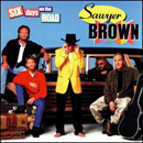 Sawyer Brown: 'Six Days On The Road' (Curb Records, 1997)