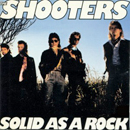 The Shooters: 'Solid As a Rock' (Epic Records, 1989)