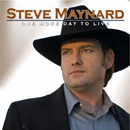 Steve Maynard: 'One More Day Left to Live' (Steve Maynard Self Release, 2010)