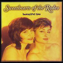 Sweethearts of The Rodeo: 'Beautiful Lies' (Sugar Hill Records, 1996)