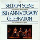 The Seldom Scene: '15th Anniversary Celebration' (Sugar Hill Records, 1986)