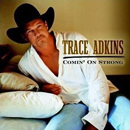 Trace Adkins: 'Comin' On Strong' (Capitol Nashville Records, 2003)