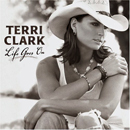 Terri Clark: 'Life Goes On' (Mercury Records, 2005)