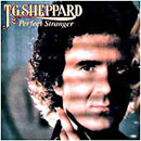 T.G. Sheppard: 'Perfect Stranger' (Warner Bros. Records, 1982)