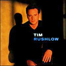 Tim Rushlow: 'Tim Rushlow' (Atlantic Records, 2001)