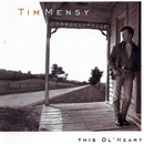 Tim Menzies' 'This Ol' Heart' (Giant Records, 1992)
