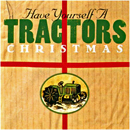 Steve Ripley & The Tractors: 'Have Yourself A Tractors Christmas' (Arista Records, 1995)