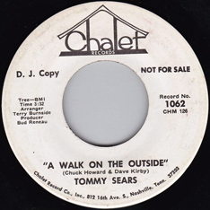 Tommy Sears: 'A Walk On The Outside' (Dave Kirby and Chuck Howard) (Chalet Records, 1969)