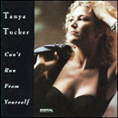 Tanya Tucker: 'Can't Run From Yourself' (Liberty Records, 1992)