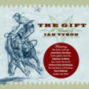 Various Artists: 'The Gift' (Stony Plain Records, 2007)