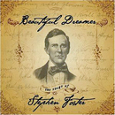 Various Artists: 'Beautiful Dreamer - The Songs of Stephen Foster' (American Roots Publishing / Emergent Music Marketing / Thirty Tigers, 2004)