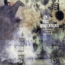 Various Artists: 'In The Beginning: A Songwriter's Tribute to Garth Brooks' (VFR Records, 2001)