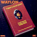 Waylon Jennings: 'A Man Called Hoss' (MCA Records, 1987)