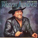 Waylon Jennings: 'Turn The Page' (RCA Records, 1985)