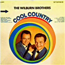 The Wilburn Brothers (Doyle Wilburn & Teddy Wilburn): 'Cool Country' (Decca Records, 1967)
