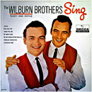 The Wilburn Brothers (Doyle Wilburn & Teddy Wilburn): 'Sing' (Decca Records, 1961)