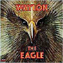 Waylon Jennings: 'The Eagle' (Epic Records, 1990)