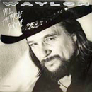 Waylon Jennings: 'Will The Wolf Survive' (MCA Records, 1986)
