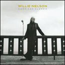 Willie Nelson: 'American Classic' (Blue Note Records, 2009)