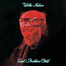 Willie Nelson: 'God's Problem Child' (Legacy Recordings, 2017)