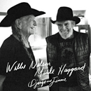 Willie Nelson & Merle Haggard: 'Django & Jimmie' (Legacy Recordings, 2015)