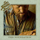 The Zac Brown Band: 'The Foundation' (Atlantic Nashville / Home Grown / Southern Ground / Big Picture Group, 2008)