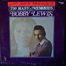 Bobby Lewis: 'Too Many Memories' (Ace of Hearts Records, 1973)