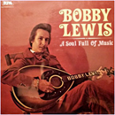 Bobby Lewis: 'A Soul Full of Music' (Red Pony Records, 1977)