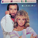 Barbara Mandrell & Lee Greenwood: 'Meant For Each Other' (MCA Records, 1984)