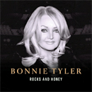 Bonnie Tyler: 'Rocks & Honey' (ZYX Music / Labrador Music / AXR Music / Celtic Swan Recordings / Warner Bros. Records, 2013)