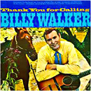 Billy Walker: 'Thank You For Calling' (Columbia Records, 1964)