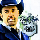 Billy Yates: 'Bill's Barber Shop' (My Own Damn Label, 2009)
