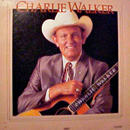 Charlie Walker: 'Charlie Walker' (Dot Records, 1986)