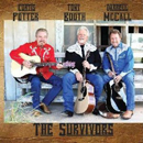 Curtis Potter, Tony Booth & Darrell McCall: 'Survivors' (Heart of Texas Records, 2011)