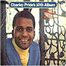 Charley Pride: 'Charley Pride's 10th Album' (RCA Records, 1970)