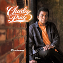 Charley Pride: 'Choices' (Music City Records, 2011)