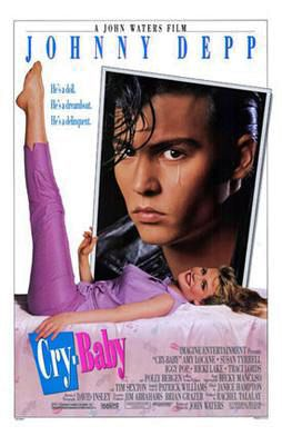 Theatrical Poster for 'Cry Baby' (Directed by John Waters / Produced by Imagine Entertainment / Distributed by Universal Pictures, 1990) / Starring Johnny Depp as Wade 'Cry-Baby' Walker, with James Intveld providing the singing voice