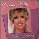 Connie Smith: 'A Far Cry From You' (written by Jimbeau Hinson & Steve Earle) (Epic Records, 1985) (No.71, 1985)