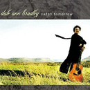 Dale Ann Bradley: 'Catch Tomorrow' (Compass Records, 2006)