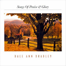 Dale Ann Bradley: 'Songs of Praise & Glory' (Pinecastle Records, 2001)