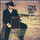 Daryle Singletary: 'Ain't It The Truth' (Giant Records, 1998)