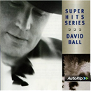 David Ball: 'Super Hits' (Warner Brothers Records, 2000)