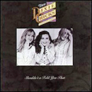 Dixie Chicks: 'Shouldn't A Told You That' (Crystal Clear Sound, 1993)