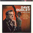 Dave Dudley: 'My Kind of Love' (Mercury Records, 1967)